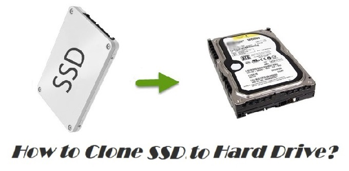 how to clone SSD to HDD